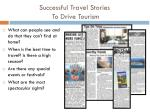 Successful Travel Stories  To Drive Tourism