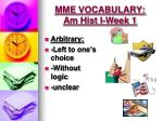 MME VOCABULARY:  Am  Hist  I-Week 1