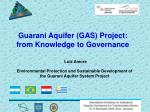 Environmental Protection and Sustainable Development of the Guarani Aquifer System Project