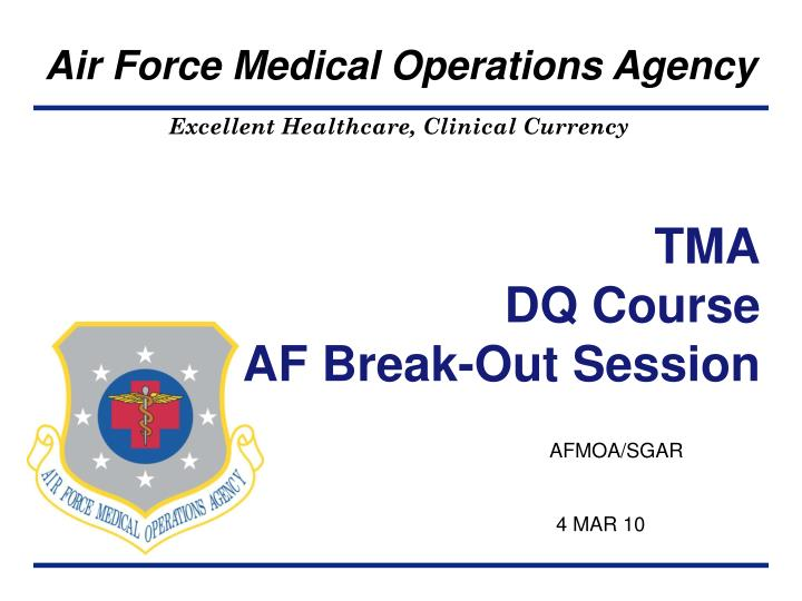 tma dq course af break out session n.