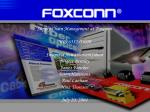Supply Chain Management at Foxconn MIS 6352-05020 Sivapriya Aswathanarayanan Brigett Bentley
