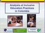 Analysis of Inclusive Education Practices  in Colombia