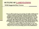OUTLINE OF  LAMENTATIONS With Suggested Key Verses