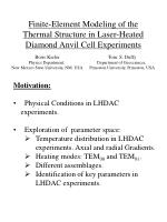 Motivation: Physical Conditions in LHDAC      experiments. Exploration of  parameter space: