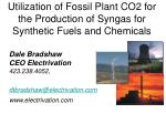 Utilization of Fossil Plant CO2 for the Production of Syngas for Synthetic Fuels and Chemicals