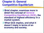 Chapter 8: General Competitive Equilibrium