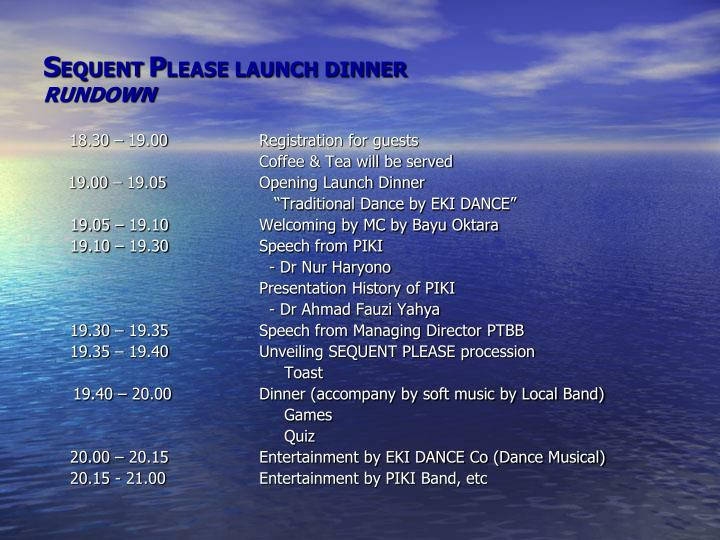 s equent p lease launch dinner rundown n.