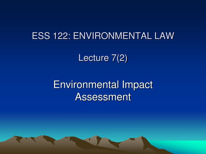 ess 122 environmental law lecture 7 2 n.