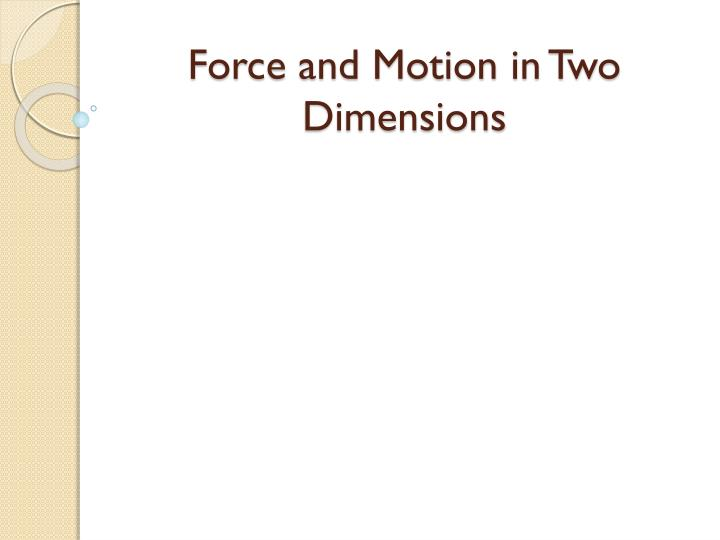 force and motion in two dimensions n.