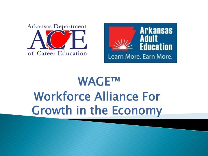 wage workforce alliance for growth in the economy n.