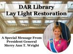 DAR Library Lay Light Restoration