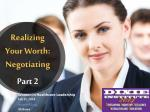 Realizing Your Worth: Negotiating Part 2