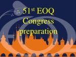 51 st  EOQ Congress preparation