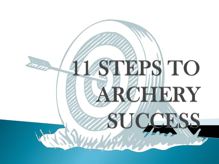 11 steps to archery success n.