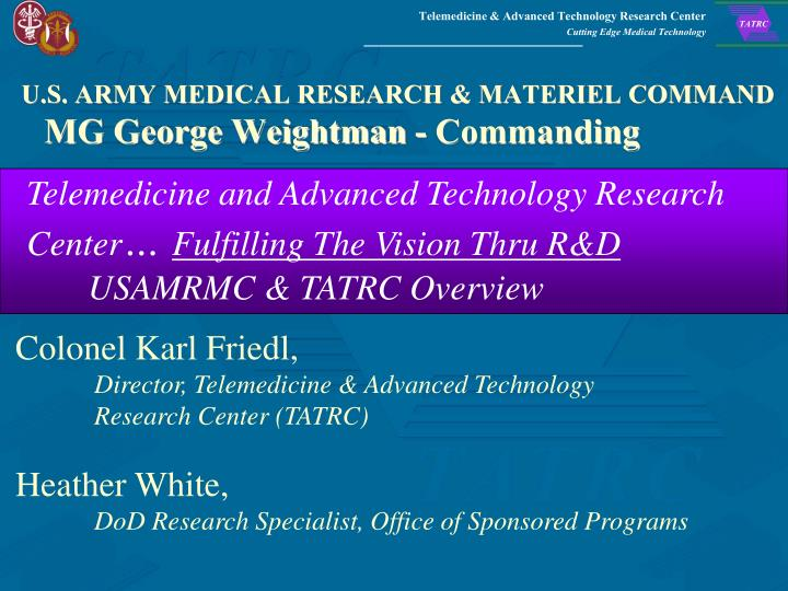 u s army medical research materiel command mg george weightman commanding n.