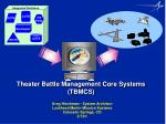 Theater Battle Management Core Systems (TBMCS)