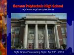 Benson Polytechnic High School A place to engineer your future