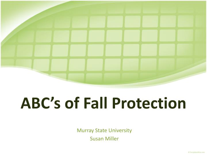 abc s of fall protection n.