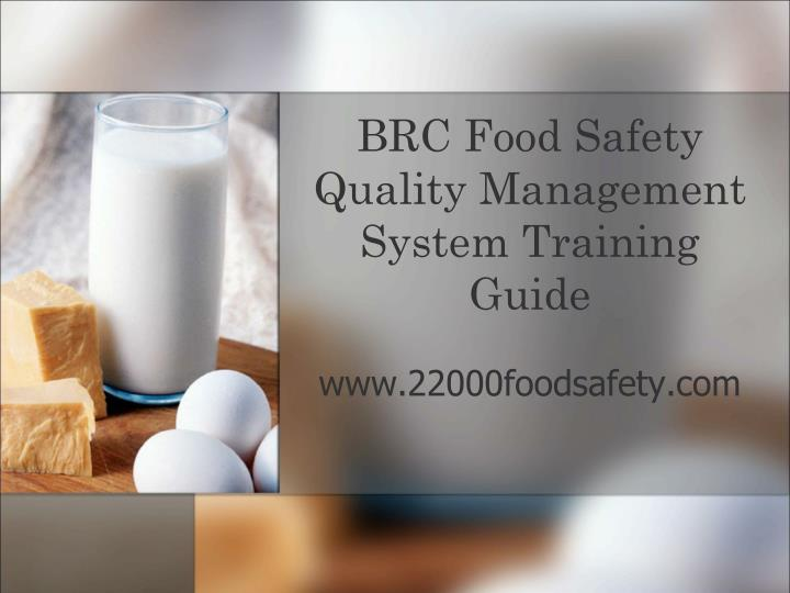 brc food safety quality management system training guide n.