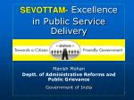 SEVOTTAM- Excellence in Public Service Delivery Manish Mohan