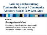 Forming and Sustaining Community Groups / Community Advisory boards (CWGs/CABs)