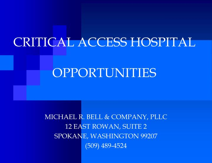 critical access hospital opportunities n.
