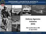 Defense Agencies Initiative (DAI) Ms Cynthia Beck, PM 17 April 2013