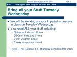 Bring all your Stuff Tuesday Wednesday
