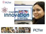 Does PLTW Make a Difference?