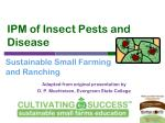 IPM of Insect Pests and Disease