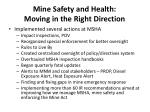 Mine Safety and Health:  Moving in the Right Direction