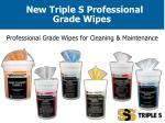 New Triple S Professional Grade Wipes
