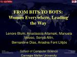 FROM BITS TO BOTS: Women Everywhere, Leading the Way