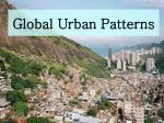 Global Urban Patterns