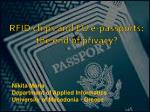 RFID chips and EU e-passports: the end of privacy?