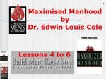 Maximised Manhood by Dr. Edwin Louis Cole