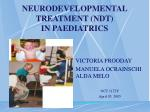 NEURODEVELOPMENTAL TREATMENT (NDT)  IN PAEDIATRICS