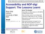 Accessibility and NOF-digi Support: The Lessons Learnt