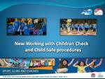 New Working with Children Check a nd Child Safe procedures