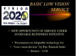BASIC LOW VISION SERVICE