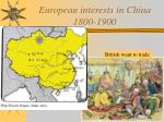 European interests in China 1800-1900