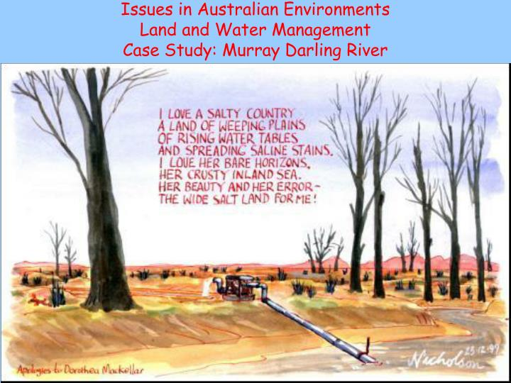 issues in australian environments land and water management case study murray darling river n.