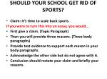 SHOULD YOUR SCHOOL GET RID OF SPORTS?