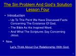 The Sin Problem And God's Solution Lesson Four
