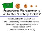 "Peppercorn Micropayments via better ""Lottery Tickets"""