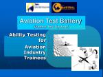 Aviation Test Battery  (Vienna Test System)