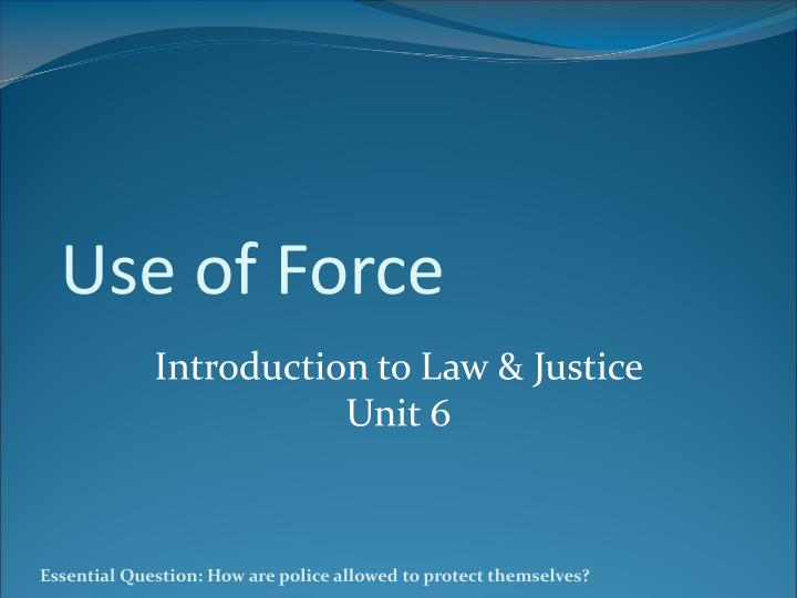 use of force n.