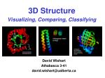 3D Structure Visualizing, Comparing, Classifying