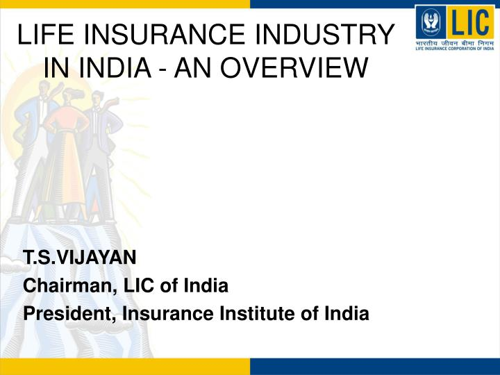 life insurance industry in india an overview n.