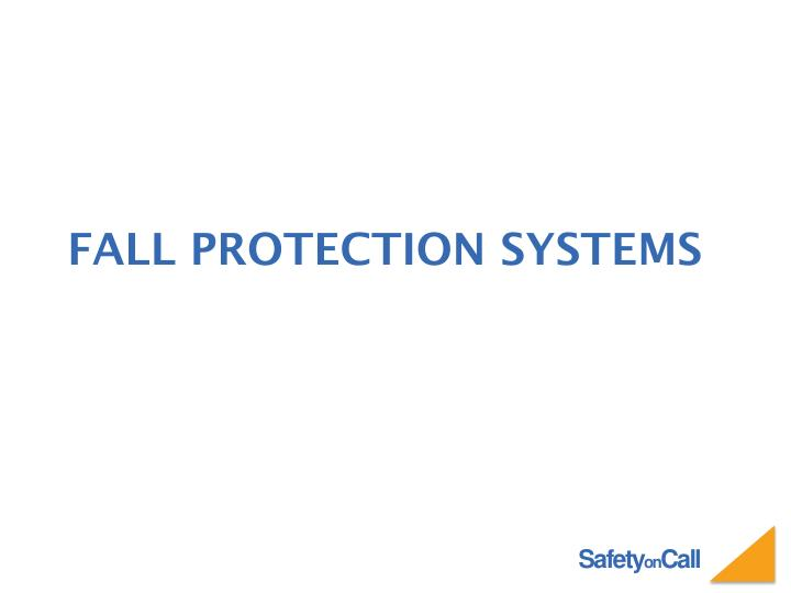 fall protection systems n.